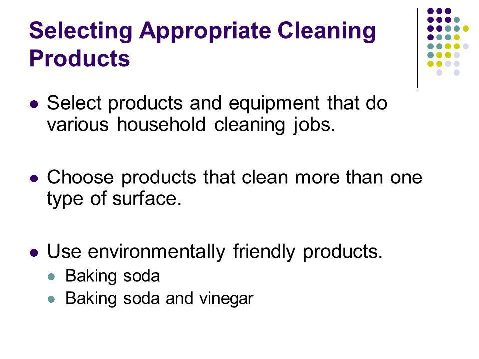 Selecting Appropriate Cleaning Products