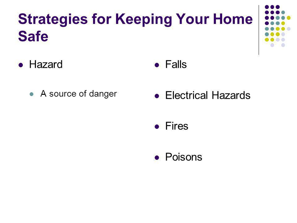 Strategies for Keeping Your Home Safe