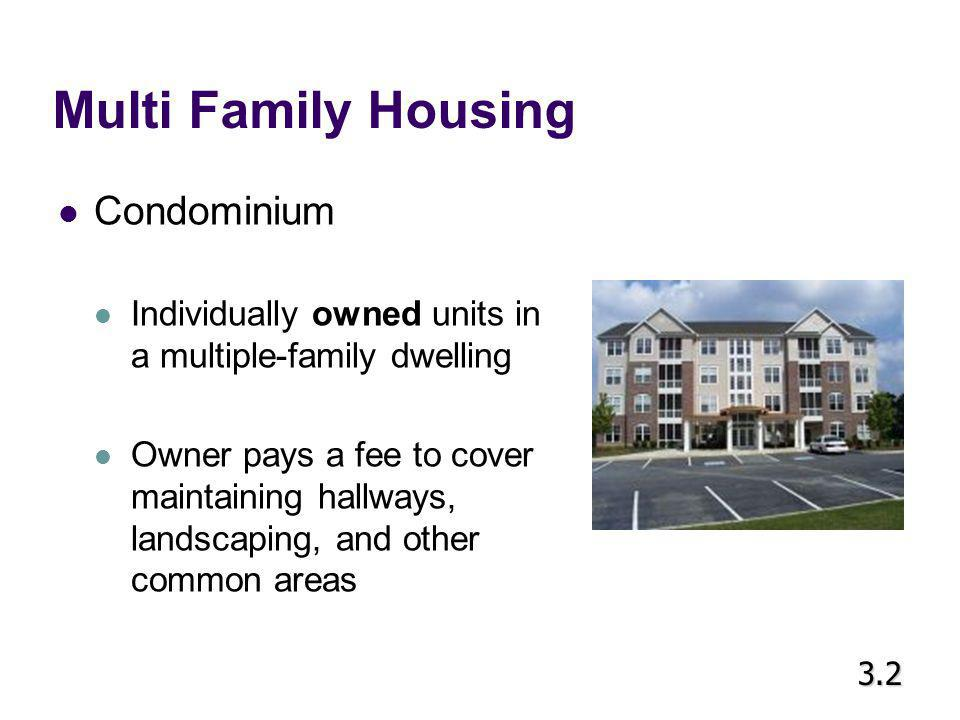 Multi Family Housing Condominium