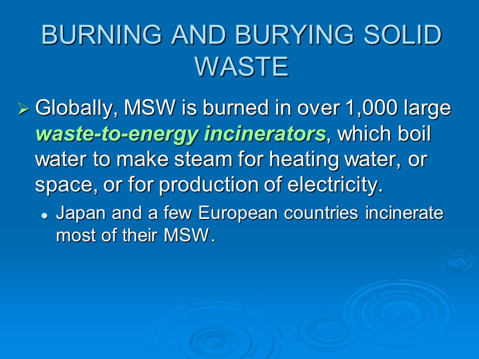 BURNING AND BURYING SOLID WASTE