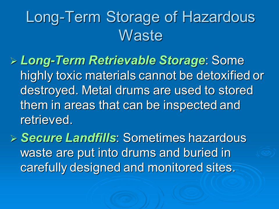 Long-Term Storage of Hazardous Waste