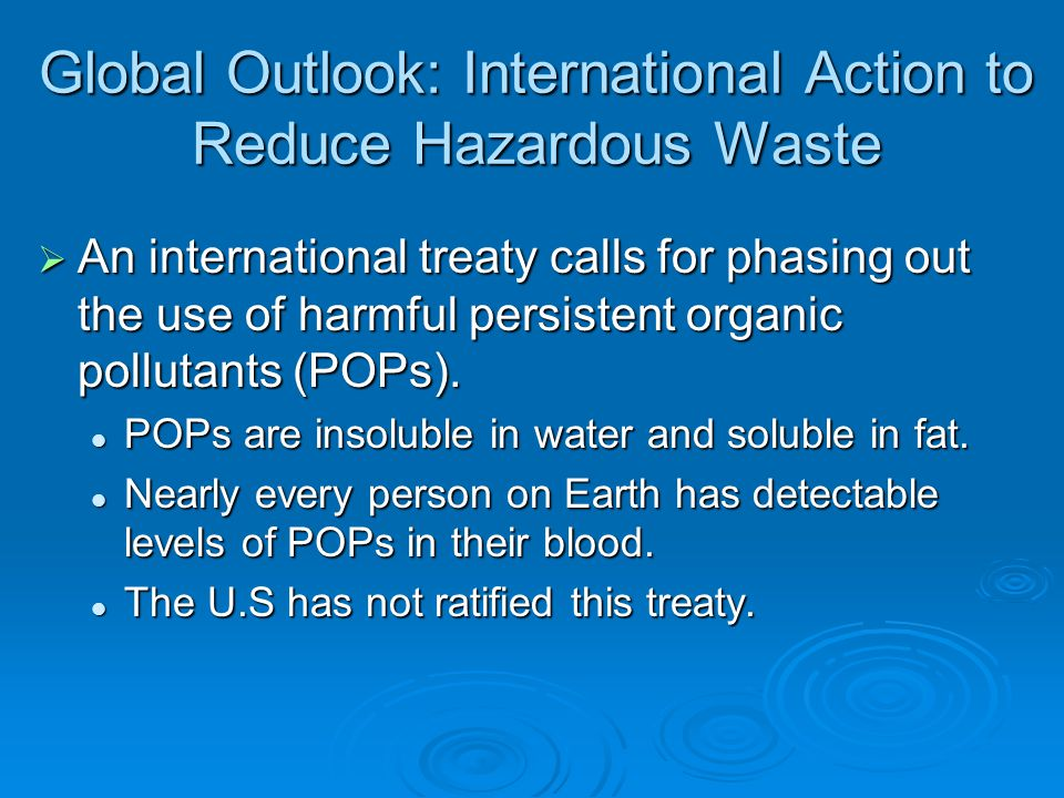 Global Outlook: International Action to Reduce Hazardous Waste