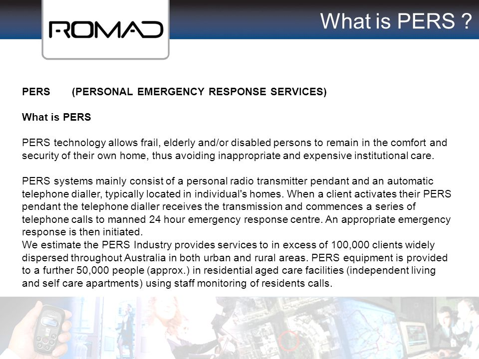 What is PERS PERS (PERSONAL EMERGENCY RESPONSE SERVICES)