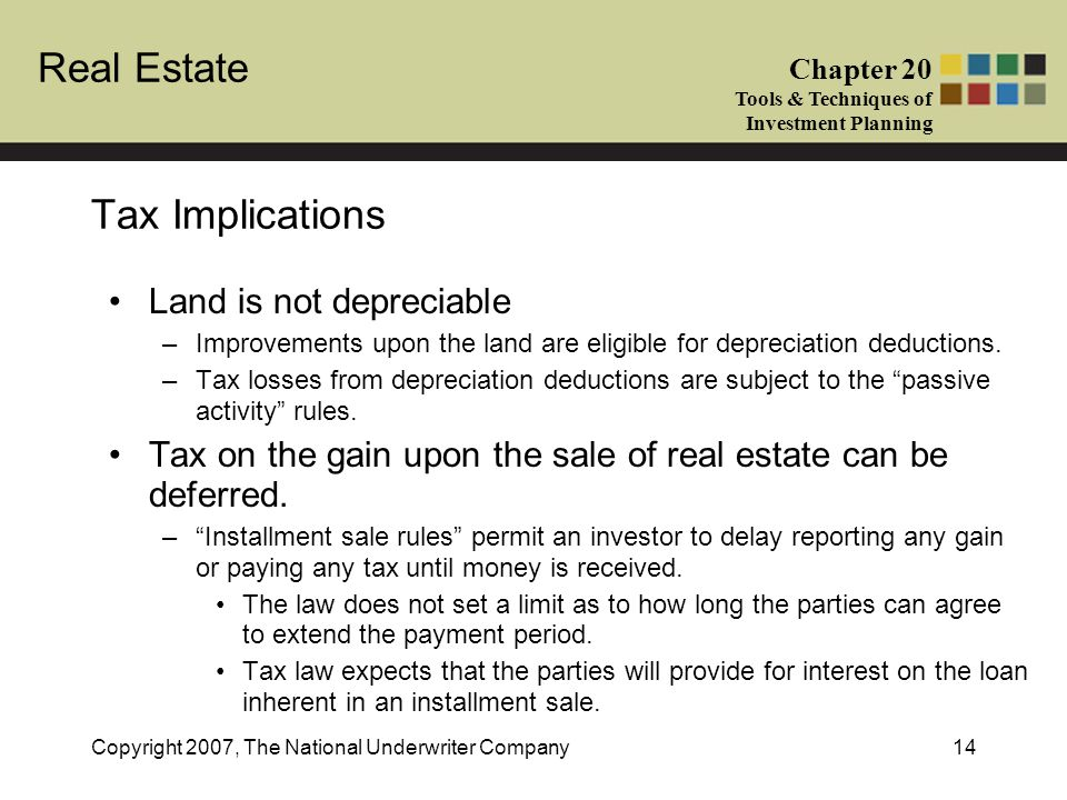 Tax Implications Land is not depreciable