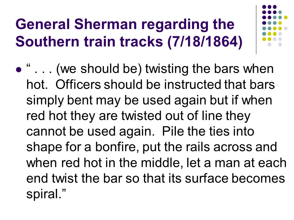 General Sherman regarding the Southern train tracks (7/18/1864)