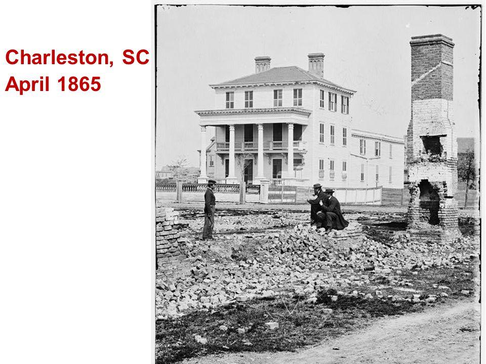 Charleston, SC April 1865.