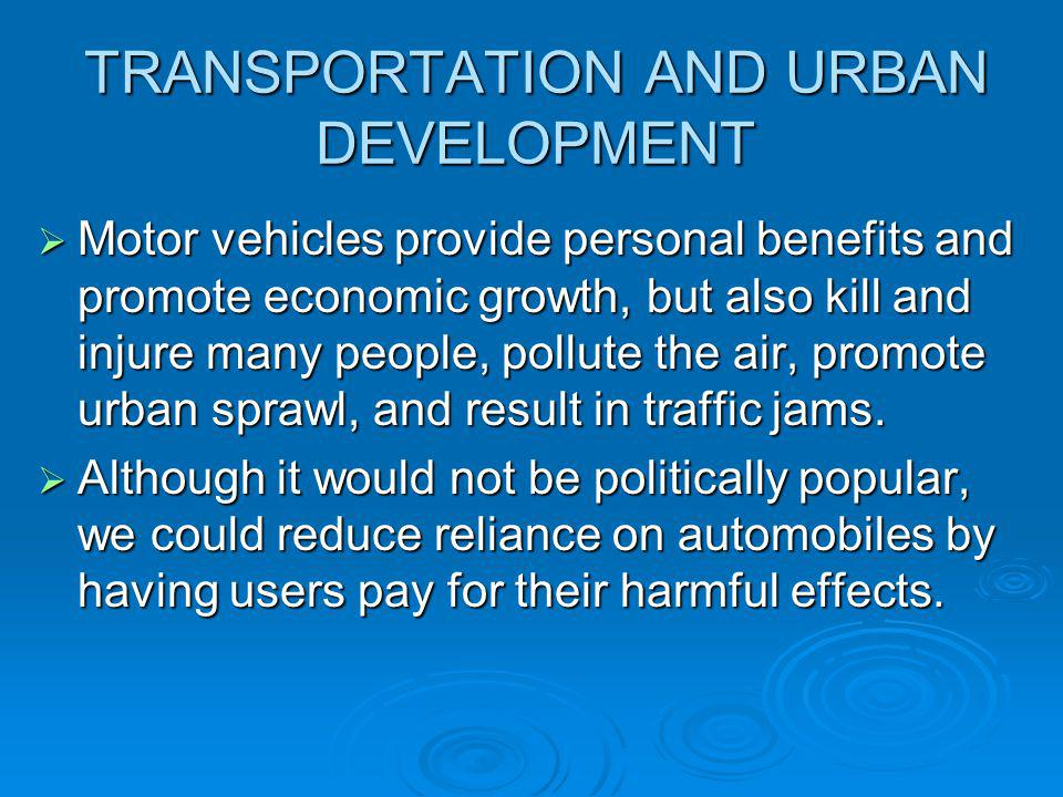 TRANSPORTATION AND URBAN DEVELOPMENT