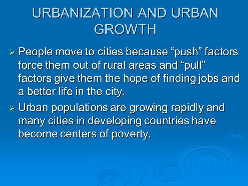 URBANIZATION AND URBAN GROWTH