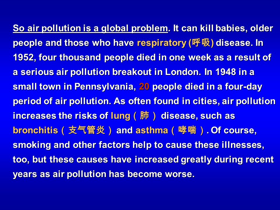 So air pollution is a global problem