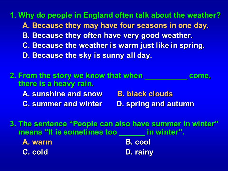 1. Why do people in England often talk about the weather