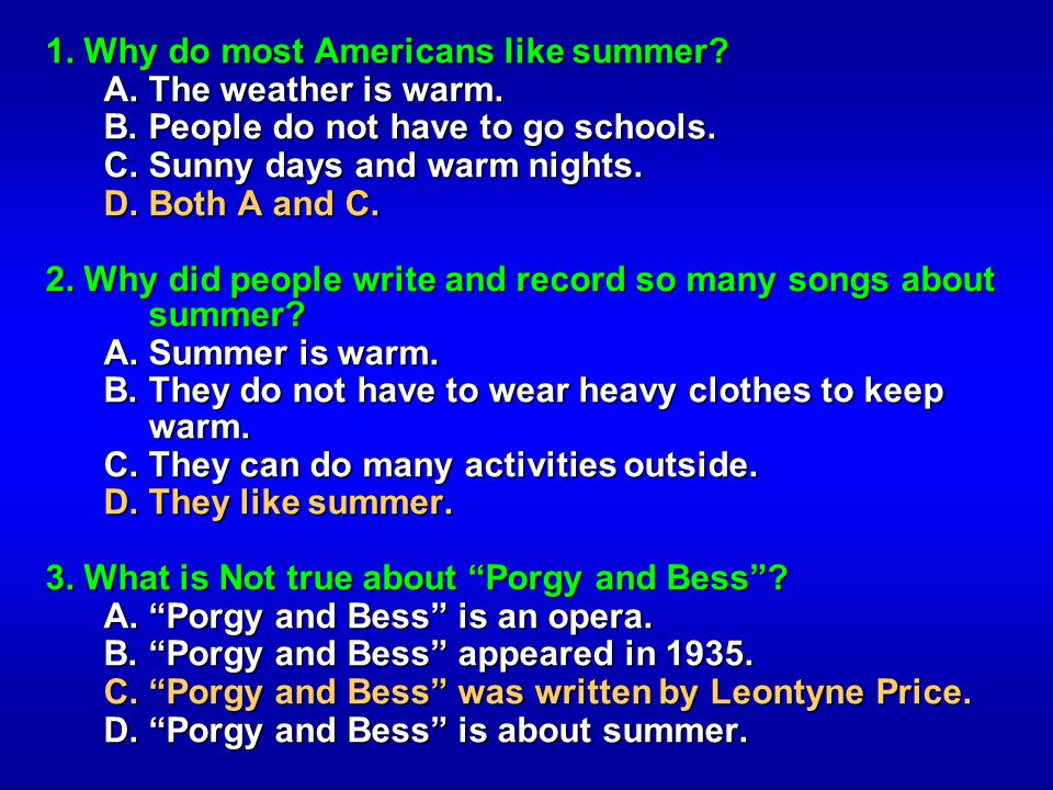 1. Why do most Americans like summer