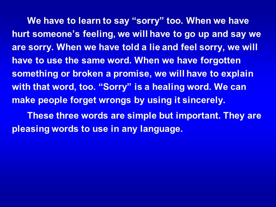 We have to learn to say sorry too