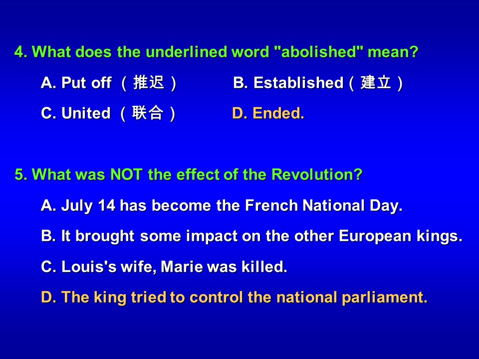 4. What does the underlined word abolished mean