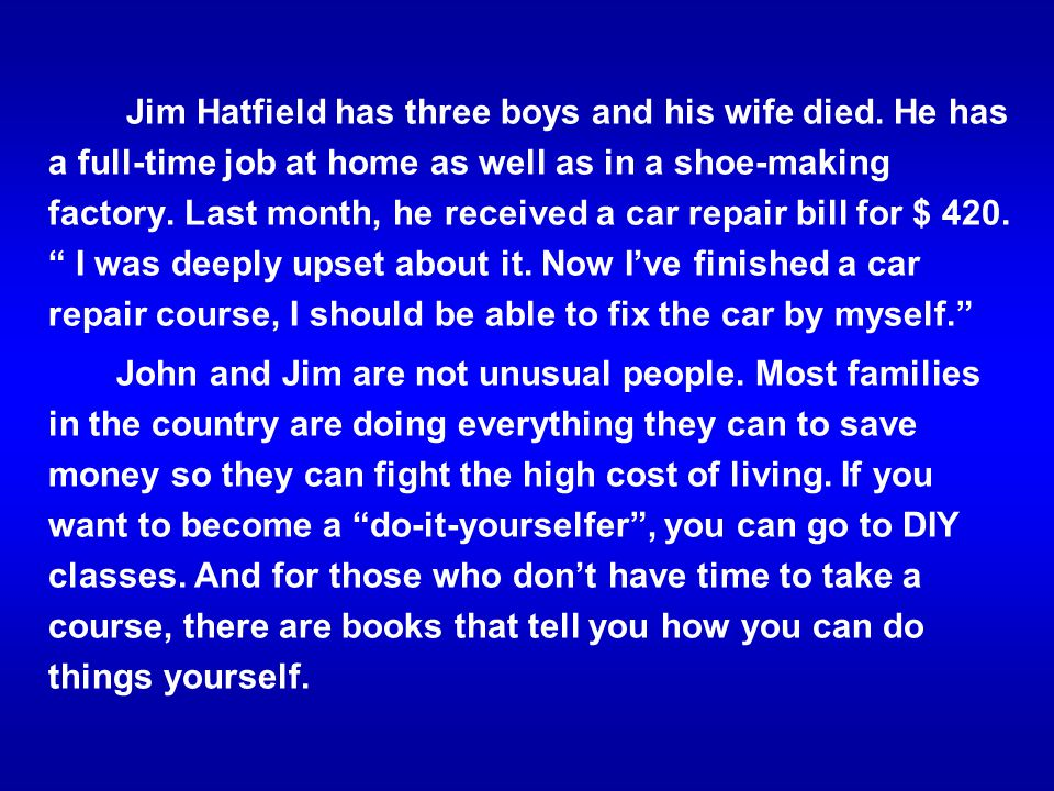 Jim Hatfield has three boys and his wife died