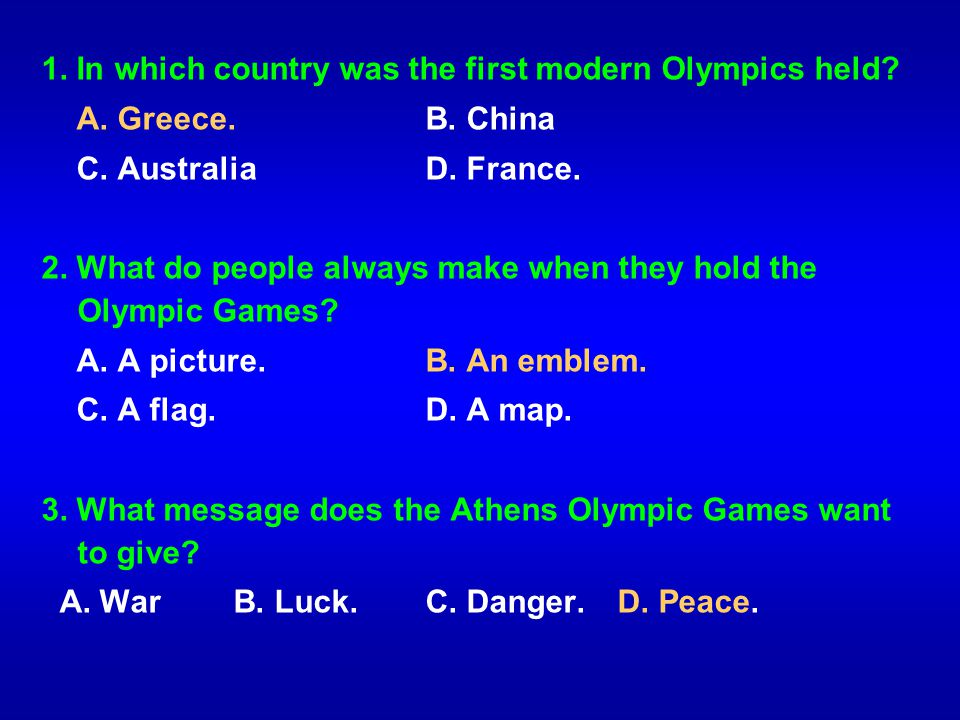1. In which country was the first modern Olympics held