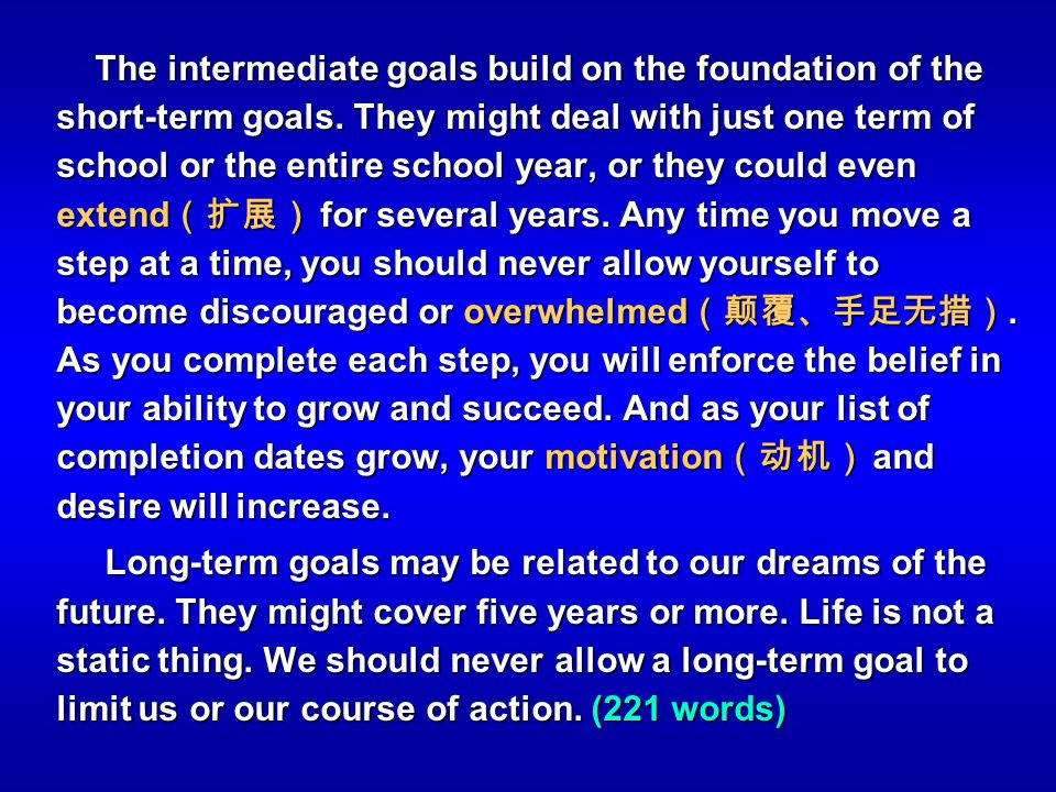 The intermediate goals build on the foundation of the short-term goals