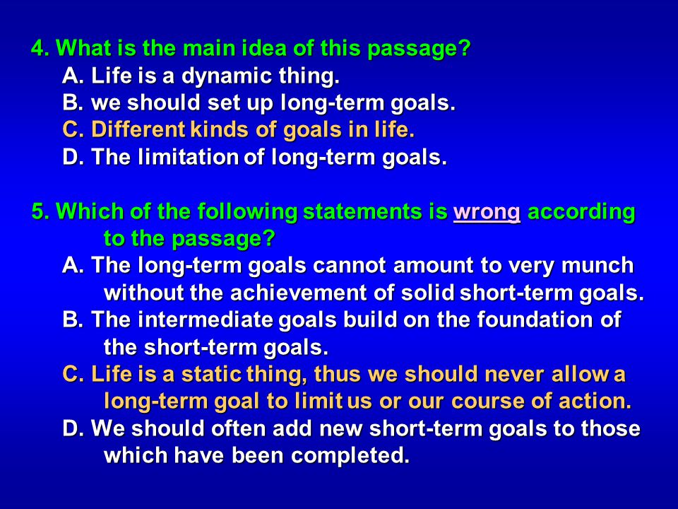 4. What is the main idea of this passage