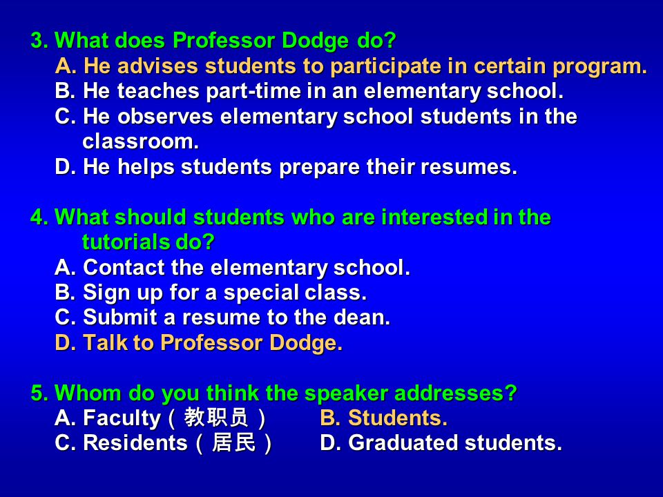 3. What does Professor Dodge do