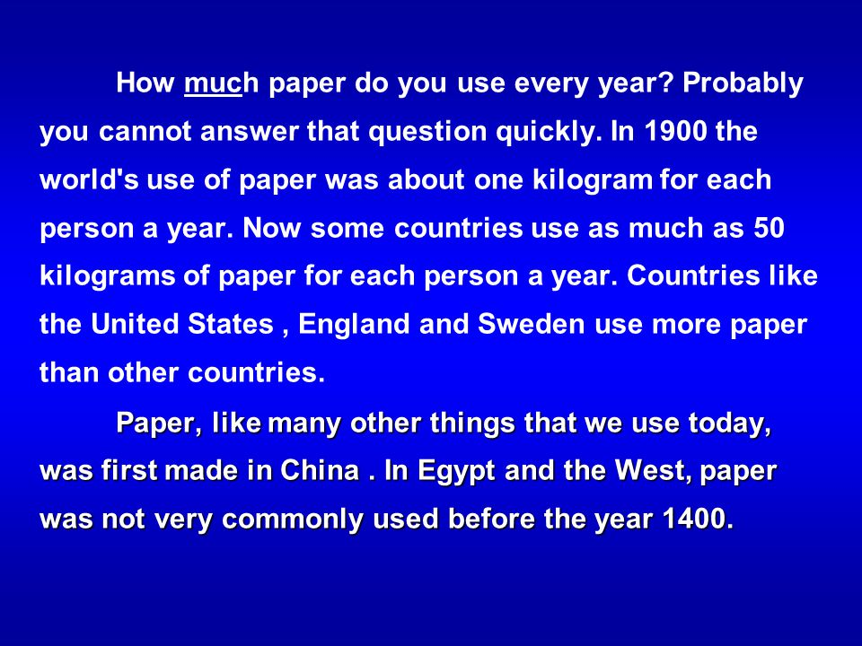 How much paper do you use every year