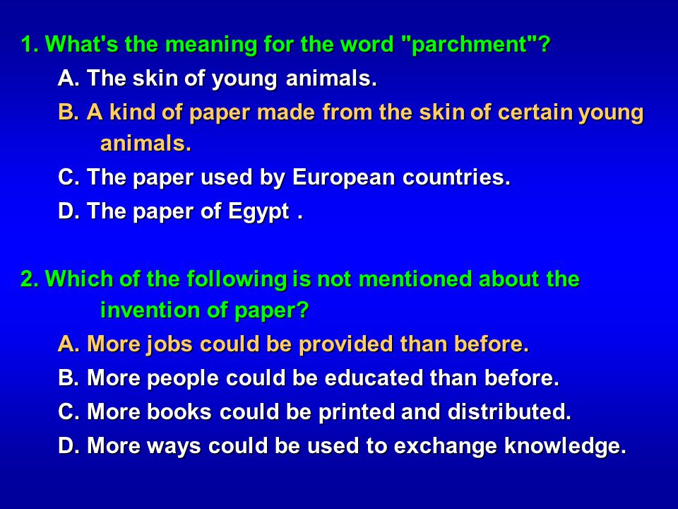 1. What s the meaning for the word parchment