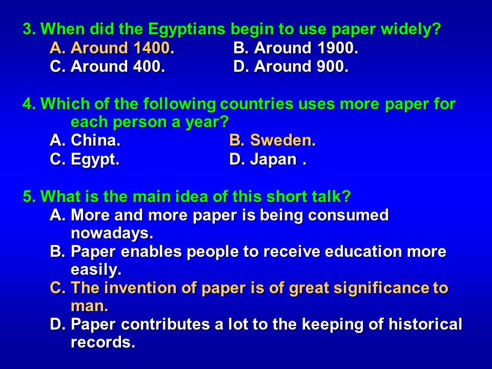 3. When did the Egyptians begin to use paper widely