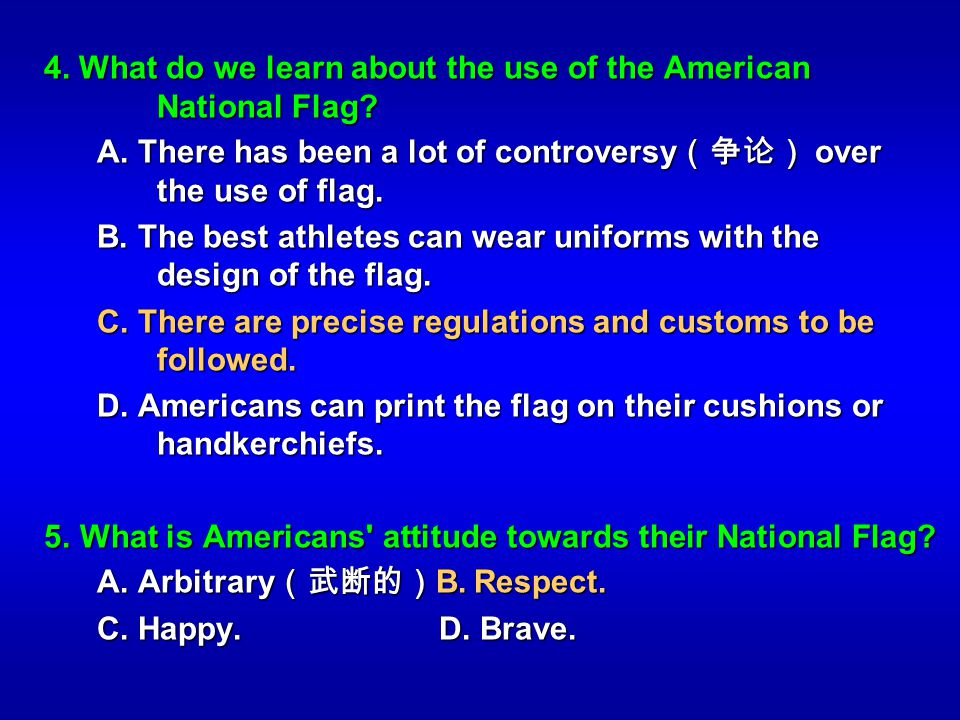 4. What do we learn about the use of the American National Flag