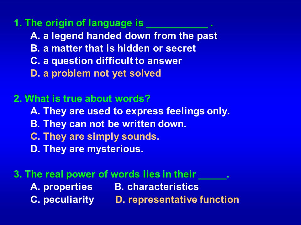 1. The origin of language is ___________ .