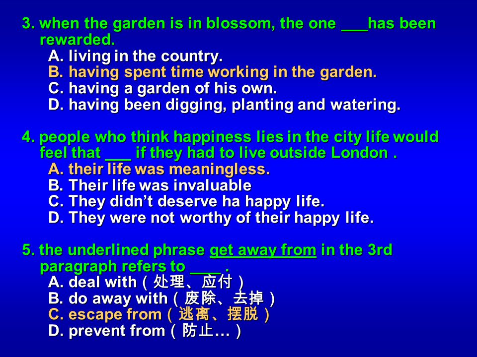 3. when the garden is in blossom, the one has been rewarded.