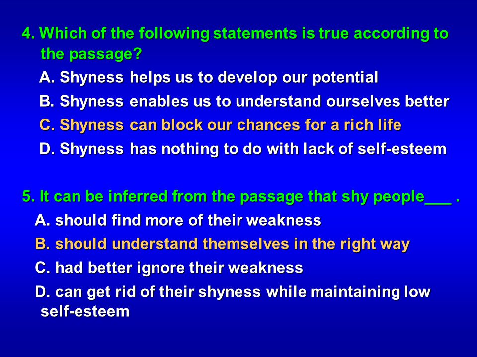 4. Which of the following statements is true according to the passage