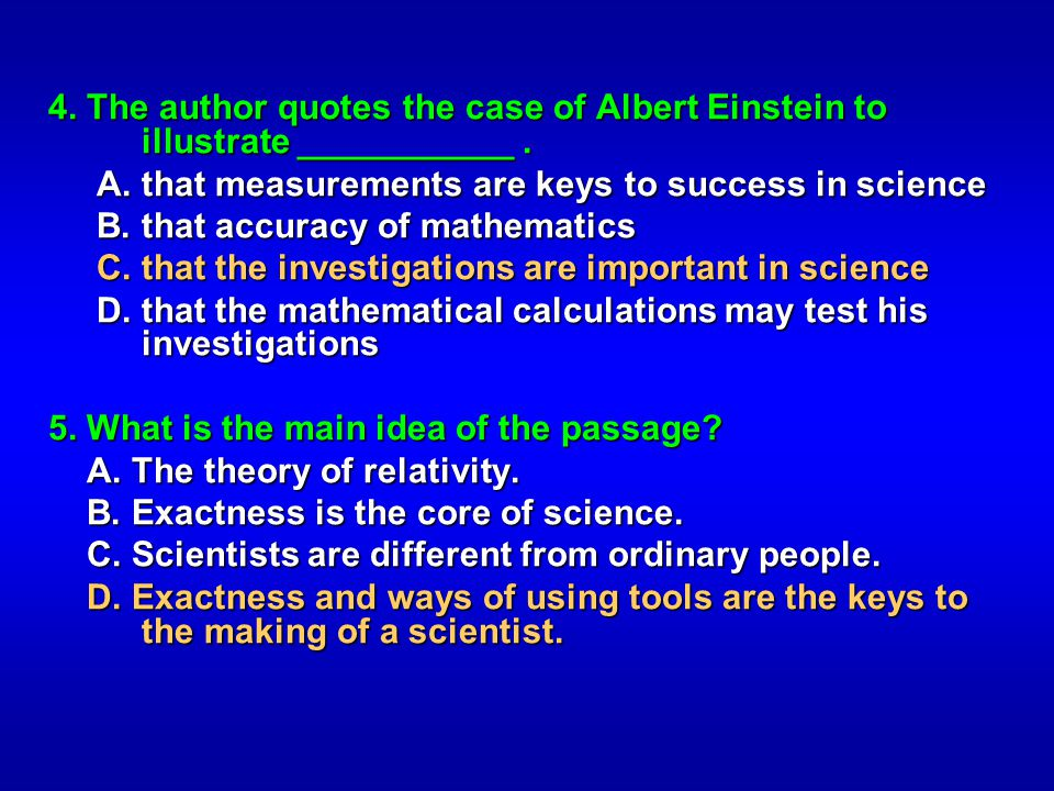 4. The author quotes the case of Albert Einstein to illustrate ___________ .