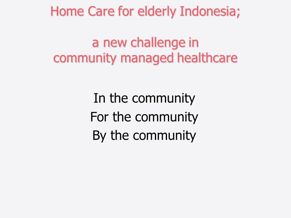 In the community For the community By the community