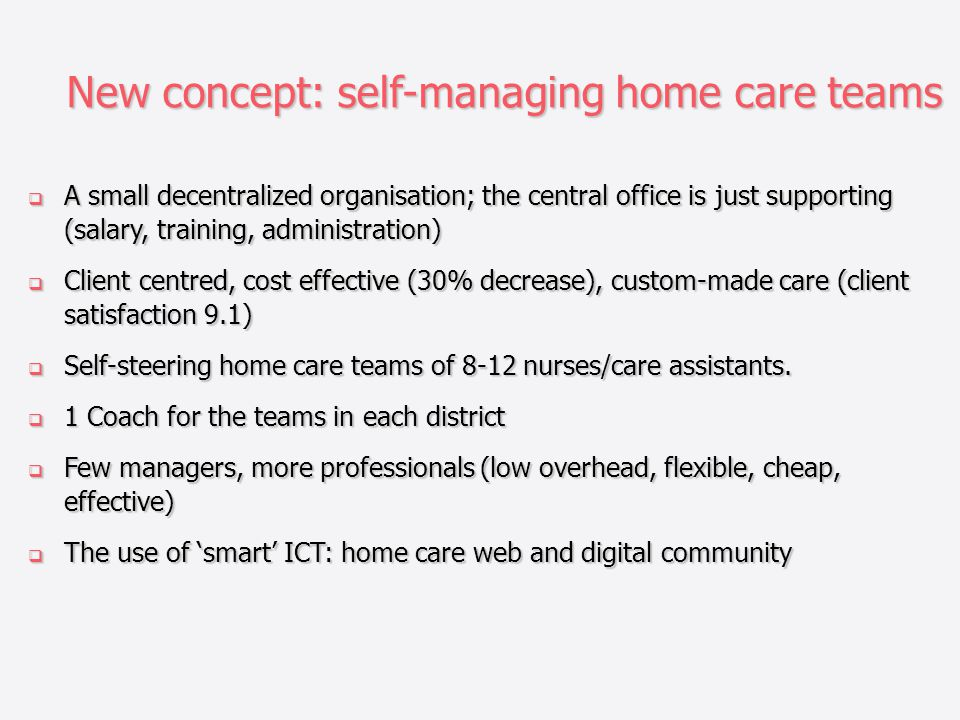 New concept: self-managing home care teams