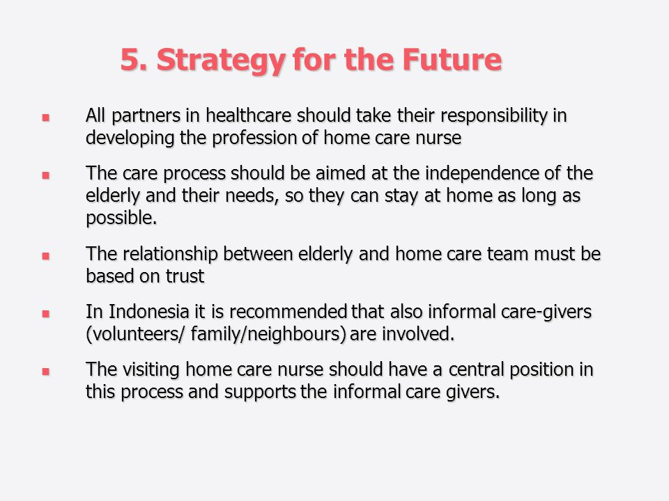 5. Strategy for the Future