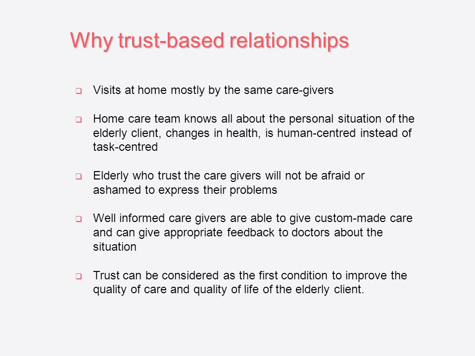 Why trust-based relationships