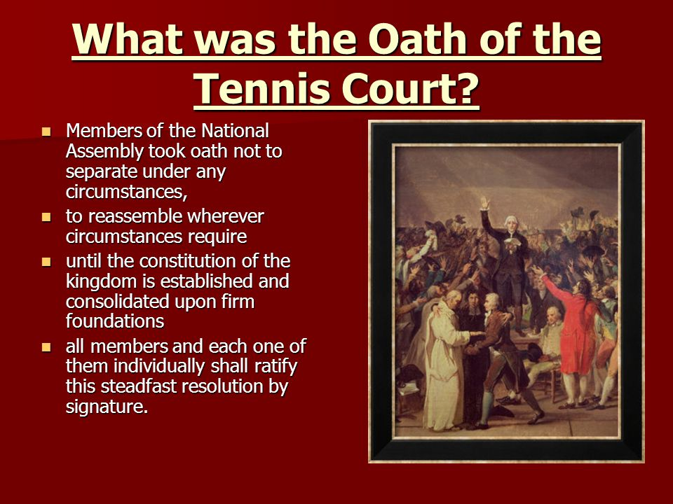 What was the Oath of the Tennis Court