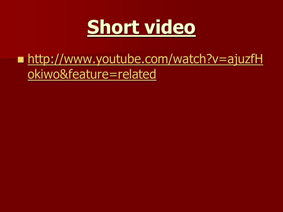 Short video http://www.youtube.com/watch v=ajuzfHokiwo&feature=related