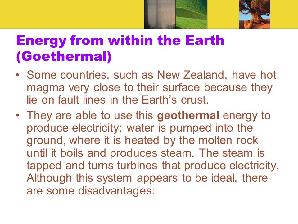 Energy from within the Earth (Goethermal)