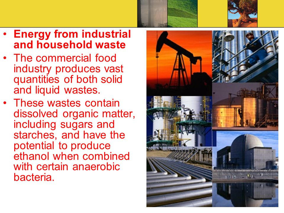 Energy from industrial and household waste