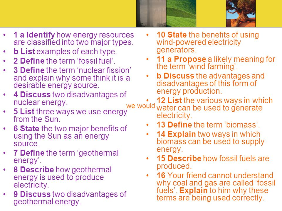 1 a Identify how energy resources are classified into two major types.