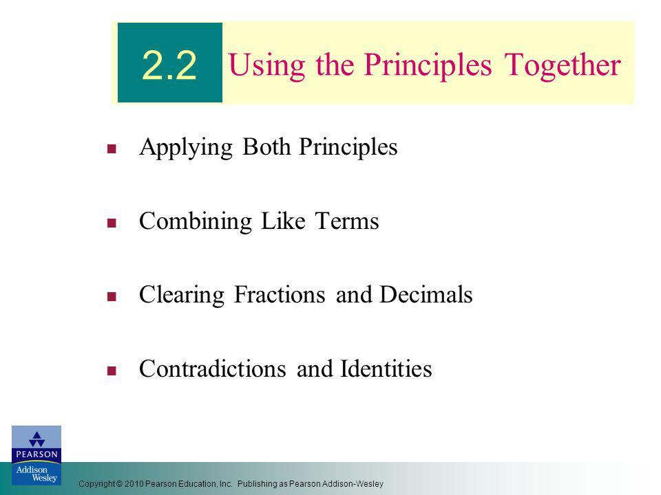 Using the Principles Together