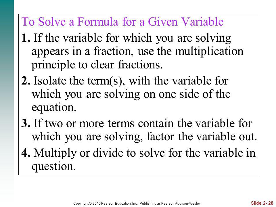 To Solve a Formula for a Given Variable