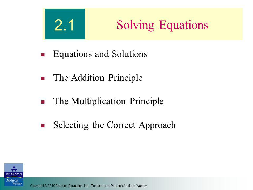 2.1 Solving Equations Equations and Solutions The Addition Principle