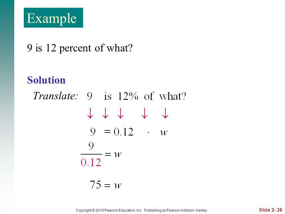 Example 9 is 12 percent of what Solution Translate: