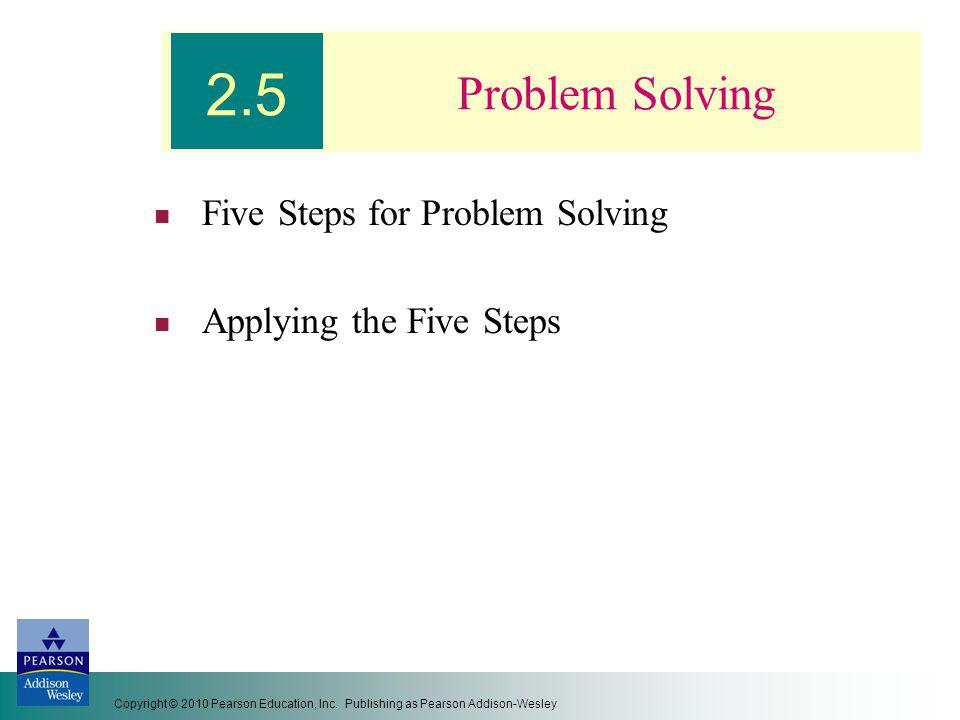 Five Steps for Problem Solving Applying the Five Steps