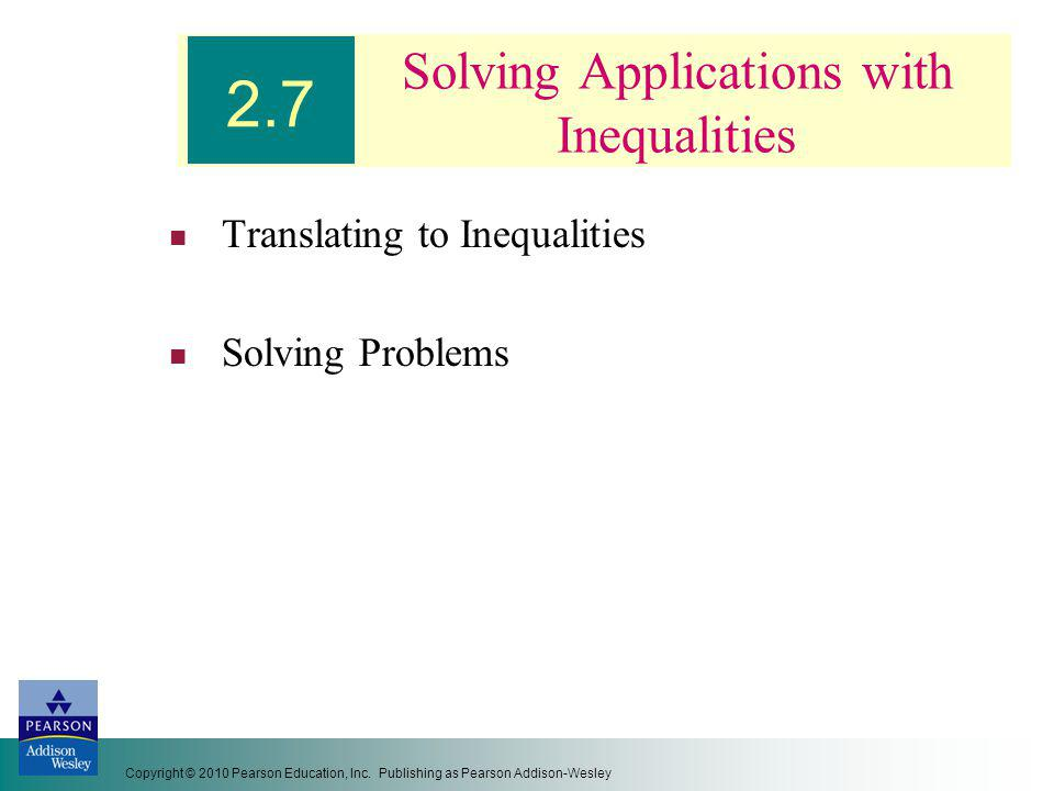 Solving Applications with Inequalities