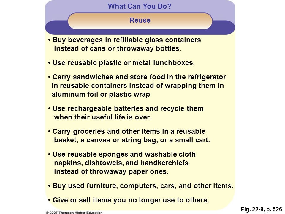 • Buy beverages in refillable glass containers