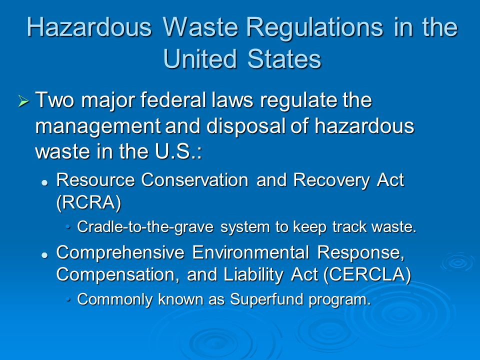 Hazardous Waste Regulations in the United States