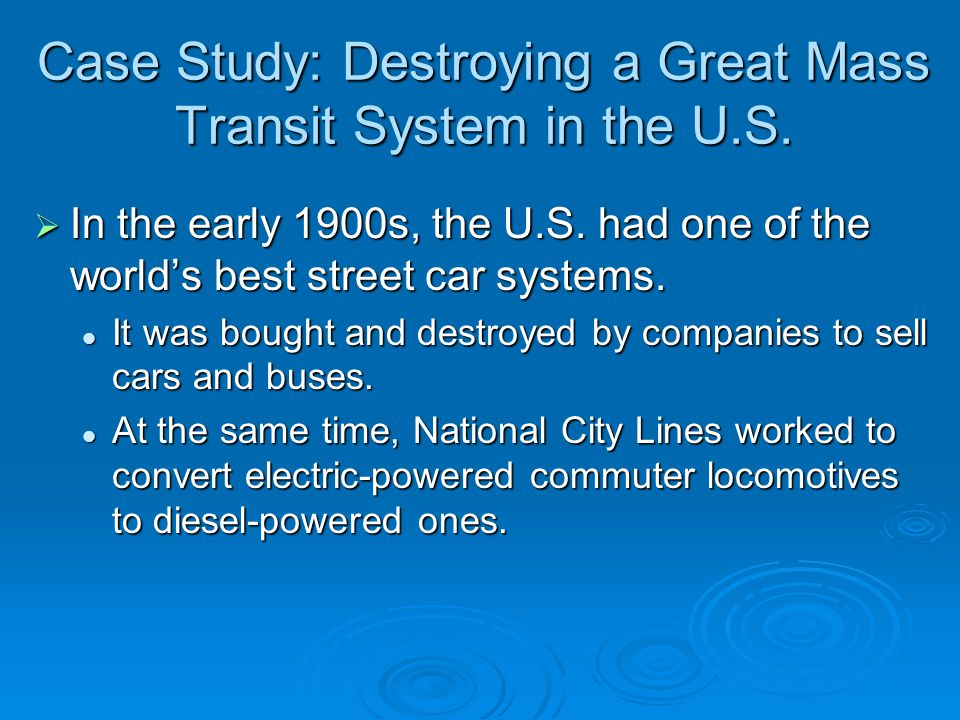 Case Study: Destroying a Great Mass Transit System in the U.S.