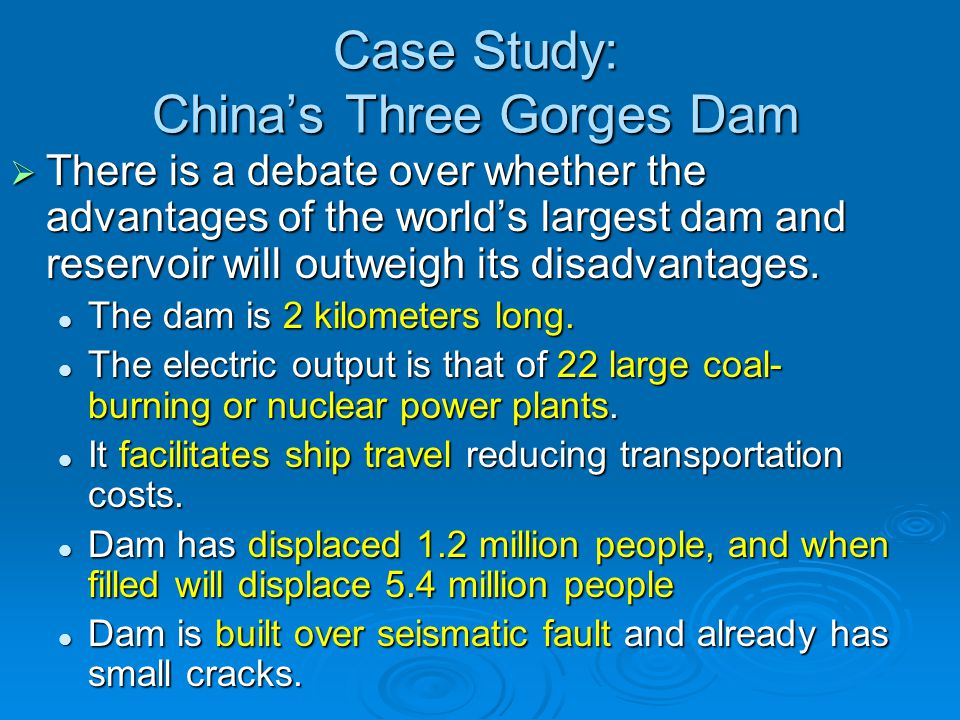 Case Study: China's Three Gorges Dam