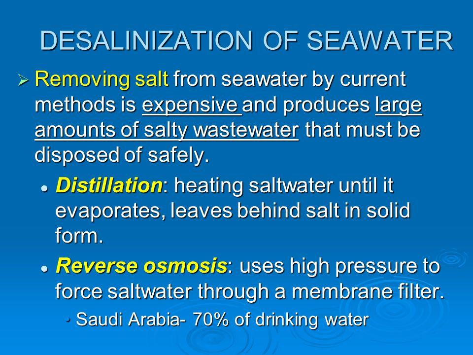 DESALINIZATION OF SEAWATER